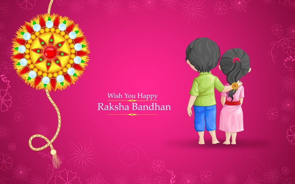 Best Raksha Bandhan Celebration Idea – Rakhi Festival India