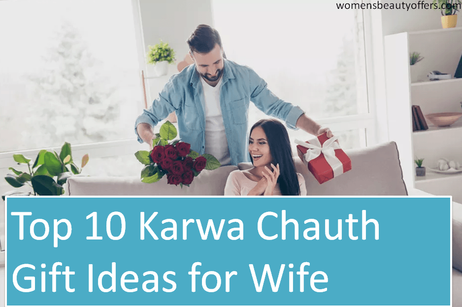 Top 10 Karwa Chauth Gifts Ideas for Wife 2019 | Karwa Chauth Gift Price For Wife