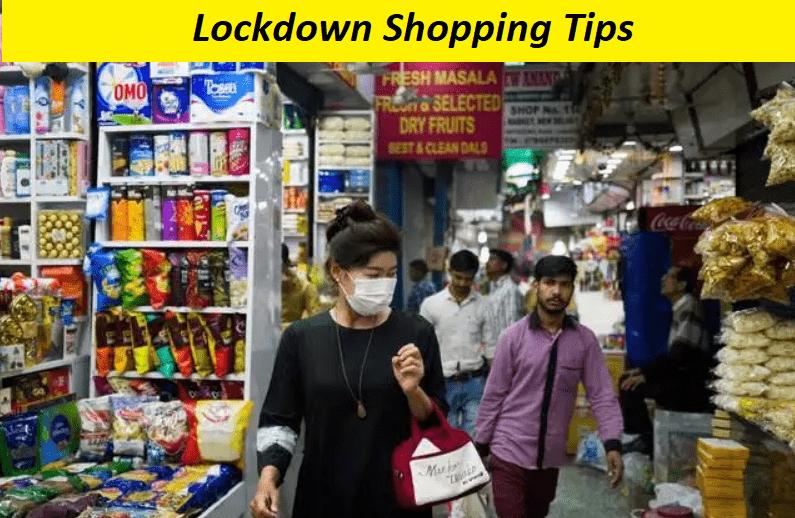 Lockdown Shopping Tips