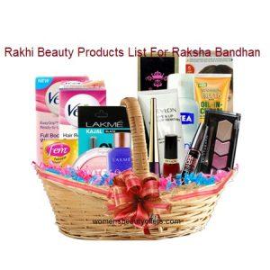 Rakhi Beauty Products List For Raksha Bandhan
