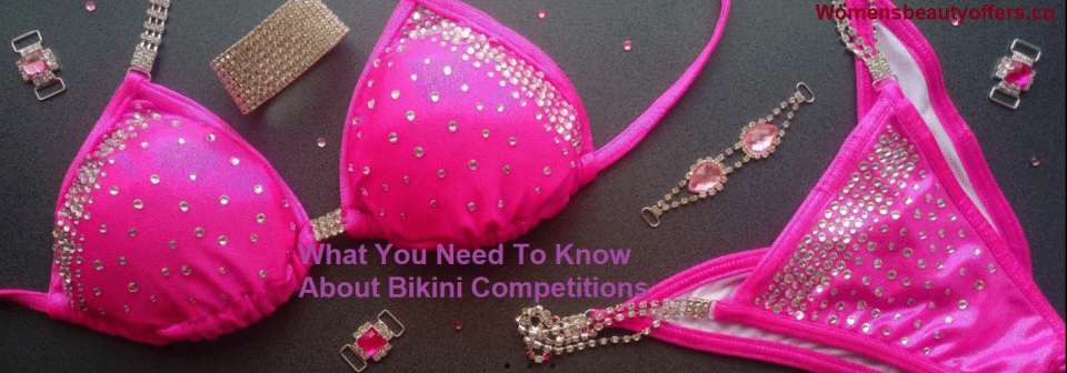 What You Need To Know About Bikini Competitions