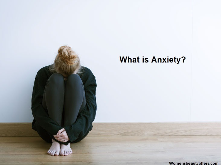 What is Anxiety? - Learn How To Heal Anxiety, Best Treatment for Anxiety